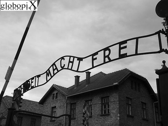 Auschwitz - Auschwitz - Arbeit Macht Frei